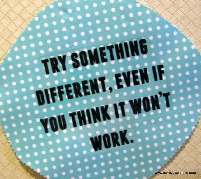 Try something different quote